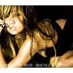 BEST〜BOUNCE & LOVERS〜(期間限定生産盤)