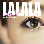 LALALA feat.若旦那(湘南乃風)/FUTURECHECKA feat.SIMON, COMA-CHI & TARO SOUL