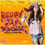 BERRY JAM PARADISE mixed by DJ MAYUMI