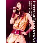 HITOMI SHIMATANI CONCERT TOUR 2004 追憶+LOVE LETTER