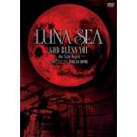 LUNA SEA GOD BLESS YOU〜One Night Dejavu〜2007.12.24 TOKYO DOME
