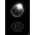 "DJ OZMA THE FINAL PARTY ""OFFO""-OZMA FOREVER FOREVER OZMA-"