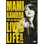 "MAMI KAWADA FIRST LIVE TOUR 2006""SEED"" LIVE&LIFE vol.1"