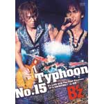 "Typhoon No.15 B'z LIVE-GYM The Final Pleasure""IT'S SHOWTIME!!""in 渚園"