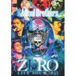 三代目J Soul Brothers LIVE TOUR 2012 「0〜ZERO〜」