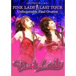 〜メモリアルコンサート Vol.3〜PINK LADY LAST TOUR Unforgettable Final Ovation