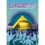 グラストンベリー・アンセムズ-ザ・ベスト・オブ・グラストンベリー 1994-2004