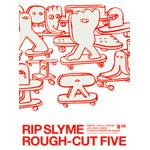 ROUGH-CUT FIVE