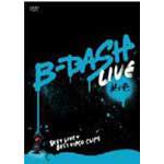 B-DASH LIVE 其ノ壱