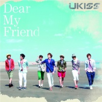 U-KISSのシングル「Dear My Friend」【CDのみ】