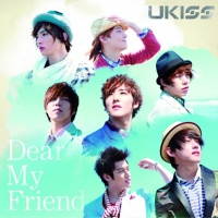U-KISSのシングル「Dear My Friend」【CD+DVD】