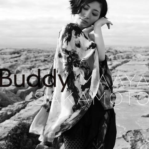 坂本真綾 「Buddy」<br>(2011年10月19日発売)<br><br><b>⇒インタビューは