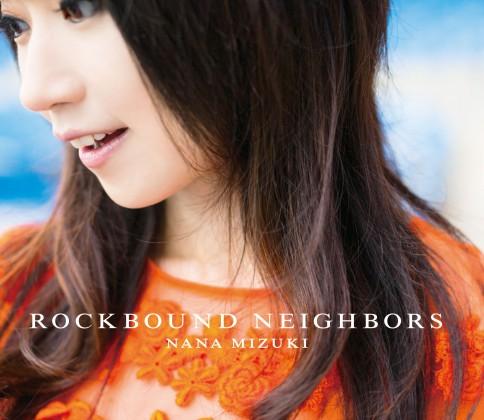 水樹奈々 『ROCKBOUND NEIGHBORS』(通常盤)
