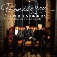 SUPER JUNIOR-K.R.Y.のシングル「Promise You」【CDのみ】