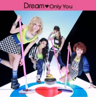 Dreamのシングル「Only You」【CD+DVD】