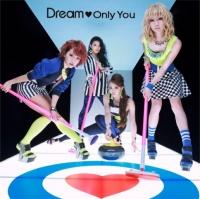 Dreamシングル「Only You」【CDのみ】