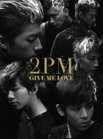 2PMのシングル「GIVE ME LOVE」【初回限定生産盤B】