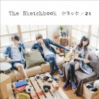 The Sketchbookのシングル「クラック/21」【CD+DVD】