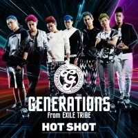 GENERATIONS from EXILE TRIBE<br>シングル「HOT SHOT」【CD+DVD】