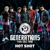GENERATIONS from EXILE TRIBE<br>シングル「HOT SHOT」【CDのみ】