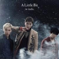 w-inds.のシングル「A Little Bit」【通常盤】