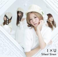 Silent Siren 4thシングル「I×U」(初回限定すぅ盤)