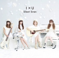 Silent Siren 4thシングル「I×U」(通常盤)