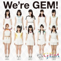 デビューシングル「We're GEM!」【We're GEM!<イベント会場・mu-moショップ限定盤>】