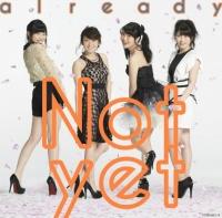 Not yet 1stアルバム『already』(通常盤 Type-B) <br>⇒