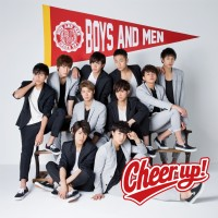 BOYS AND MEN『Cheer up!』