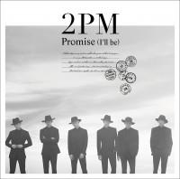 Promise (I'll be) -Japanese ver.-【通常盤】