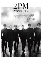 Promise (I'll be) -Japanese ver.-【初回生産限定盤A】