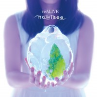 nowisee アルバム『reALIVE』初回限定盤