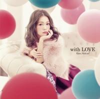西野カナの5thアルバム「with LOVE」初回盤(2014年11月12日)