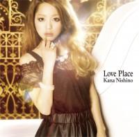 西野カナの4thアルバム「Love Place」初回盤(2012年9月5日発売)