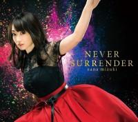 【女性シンガー編】水樹が主役声優を務めるアニメ『軒轅剣 蒼き曜』OP曲「嘆きの華」を収録する10月24日発売の38弾シングル「NEVER SURRENDER」。