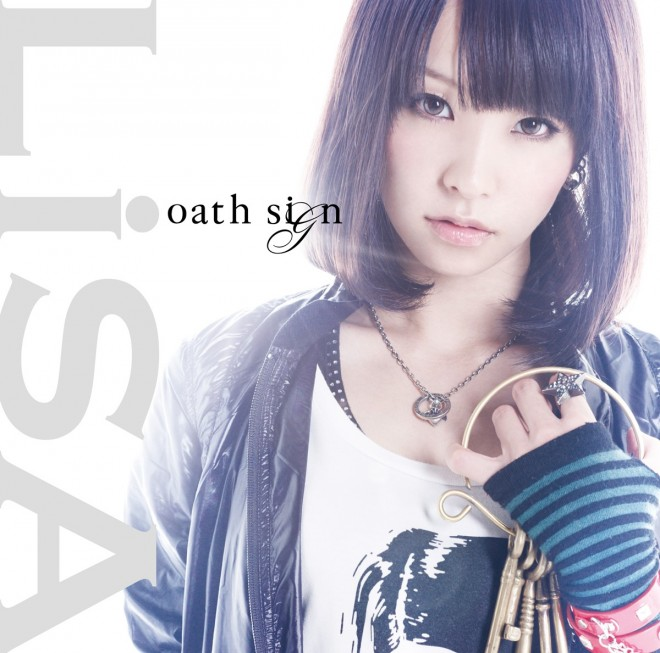 1stシングル『oath sign』(2011年)