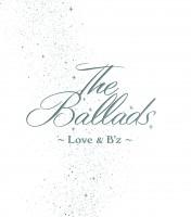 ベストアルバム『The Ballads 〜Love & B'z〜』(2002年12月11発売)