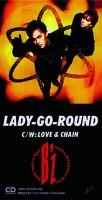 3rdシングル「LADY-GO-ROUND」(1990年2月21日)