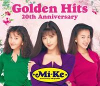 Mi-Keのベスト盤『Golden Hits 20th Anniversary』(2011年)