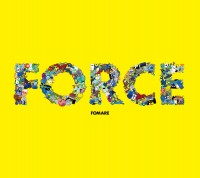 FOMARE 1stフルアルバム『FORCE』