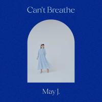 4ヶ月連続デジタルシングルリリース第二弾「Can't Breathe」