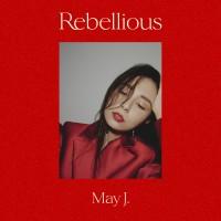 4ヶ月連続デジタルシングルリリース第一弾「Rebellious」