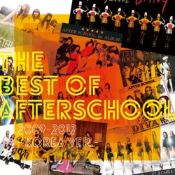 THE BEST OF AFTERSCHOOL 2009-2012 -Korea Ver.-【CD+DVD盤】