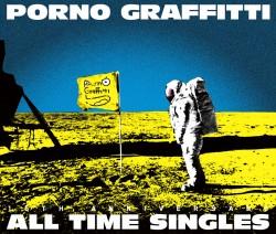 "PORNOGRAFFITTI 15th Anniversary ""All TIME SINGLES""【初回限定生産盤】"