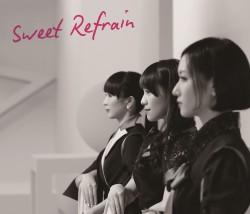 Sweet Refrain【初回限定盤】