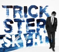 『TRICKSTER』【CD+DVD】