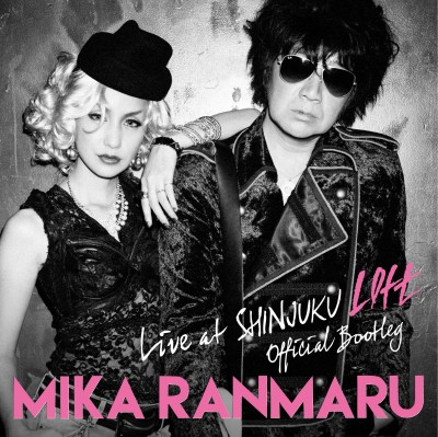 2016年1月27日発売のMIKA RANMARU名義の『OFFICIAL BOOTLEG LIVE at SHINJUKU LOFT〜MIKA NAKASHIMA 15th ANNIVERSARY〜 ROCK'N' ROLL LIVE』