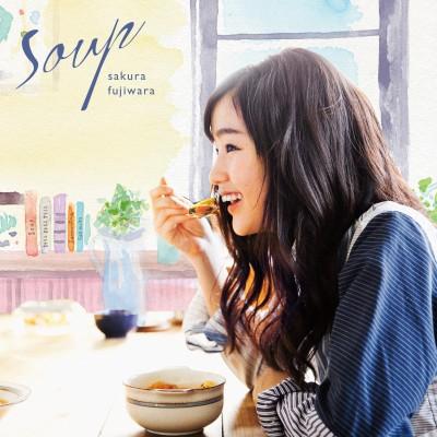 シングル「Soup」発売中