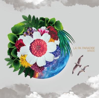 BRADIOのメジャーデビューシングル「LA PA PARADISE」